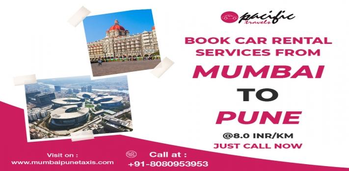 Book  Car Rental Service from Mumbai to Pune @ 8.0 INR/KM